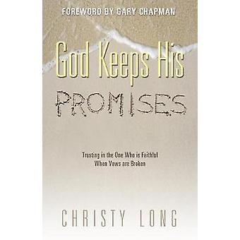 God Keeps His Promises by Long & Christy