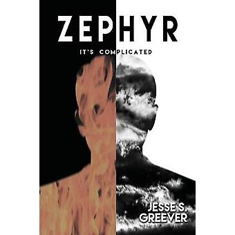 Zephyr by Greever & Jesse S.