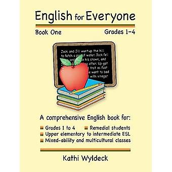 English for Everyone  Book 1 by Wyldeck & Kathi