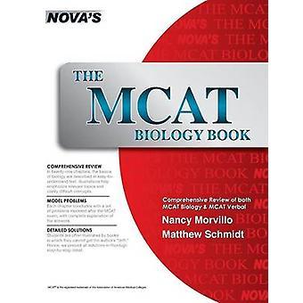 The MCAT Biology Book by Morvillo & Nancy