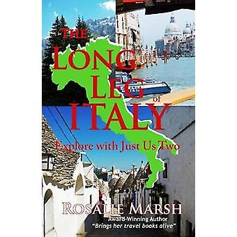 The Long Leg of Italy Explore with Just Us Two by Marsh & Rosalie