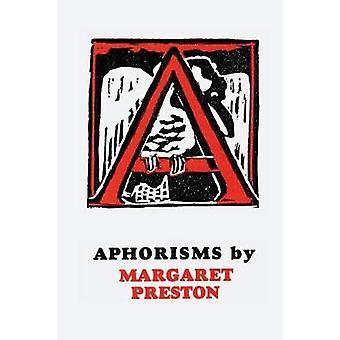 Aphorisms by Preston & Margaret