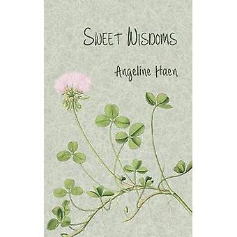 Sweet Wisdoms by Haen & Angeline