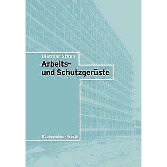 Arbeits Und Schutzgeruste by Stypa & Dietmar