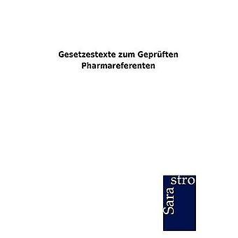 Gesetzestexte zum Geprften Pharmareferenten by Sarastro GmbH