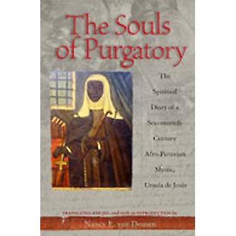 Les âmes du purgatoire Le Journal Spirituel d'une Ursula mystique afro-populaire du XVIIe siècle par Jésus et Ursula de