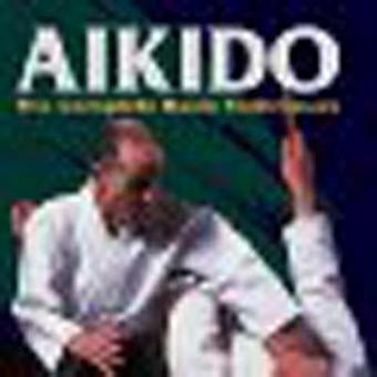 Aikidon täydelliset perustekniikat Gozo Shioda & Yasuhisa Shioda