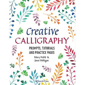 Creative Calligraphy by Mary Noble