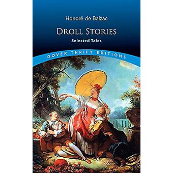 Droll Stories - Selected Tales - Selected Tales by Honore de Balzac - 9