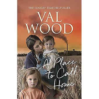 Een plek om te bellen home door Val Wood - 97805552173926 Boek