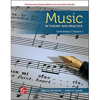 ISE Music in Theory and Practice Volume 1 by Bruce Benward - 97812605