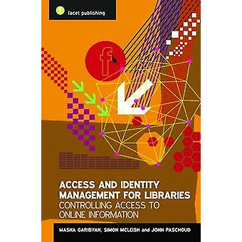 Access and Identity Management for Libraries - Controlling Access to O