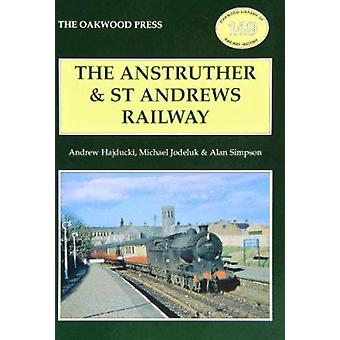 The Anstruther and St. Andrews Railway by Andrew Hajducki - Michael J