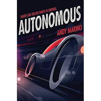 Autonomous by Andy Marino - 9781484775639 Book