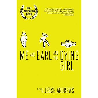 Me and Earl and the Dying Girl by Jesse Andrews - 9781419720130 Book