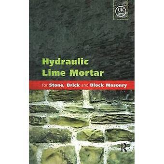 Hydraulic Lime Mortar for Stone Brick and Block Masonry