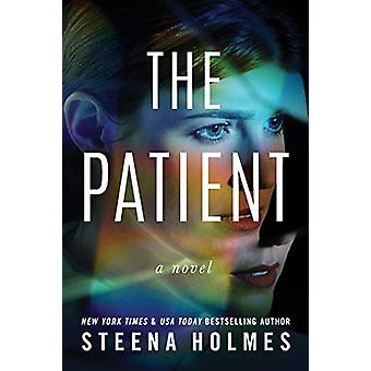 The Patient - A Novel by Steena Holmes - 9781542040389 Book