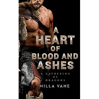 A Heart Of Blood And Ashes by Milla Vane - 9780425255070 Book