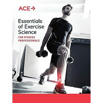 Essentials of Exercise Science for Fitness Professionals by American