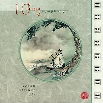 Frank Steiner Jr. - I Ching Symphony [CD] USA import