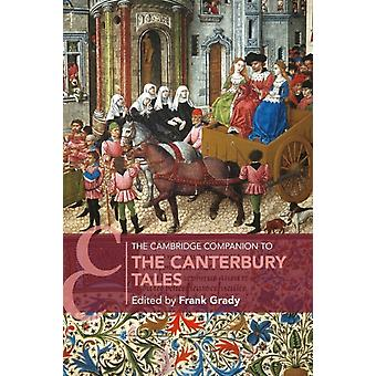 The Cambridge Companion to The Canterbury Tales by Frank Grady