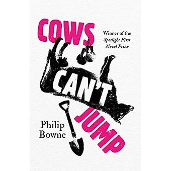 Cows Cant Jump by Bowne & Phil
