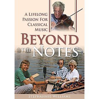 Beyond the Notes by Williams & Stephannie