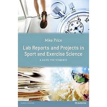 Lab Reports and Projects in Sport and Exercise Science - A Guide for S