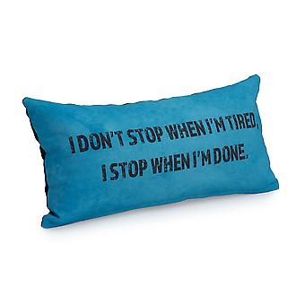 Game Over I Don't Stop When I'm Tired, I Stop When I'm Done Slogan - Turquoise   Gaming Cushion   Foam Crumb Filled   Water Resistant   Bedding and Sofa   Home D�cor