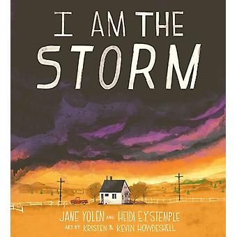 I Am the Storm by Stemple & Heidi E. Y.