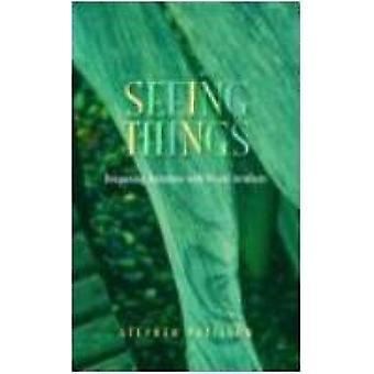 Asioiden näkeminen - Stephen P:n suhteiden syventäminen visuaalisten esineiden kanssa