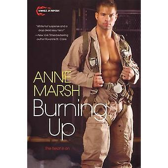 Burning Up by Ann Marsh - 9780758266811 Book