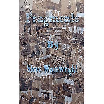 Fragments by Steve Wainwright - 9780992979638 Book