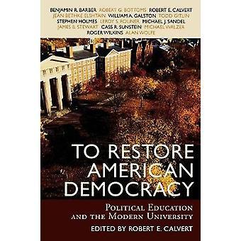 Die amerikanische Demokratie wiederherstellen