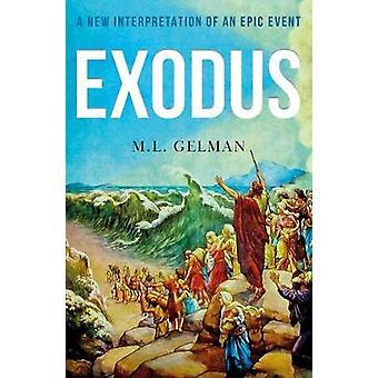 Exodus A New Interpretation of an Epic Event