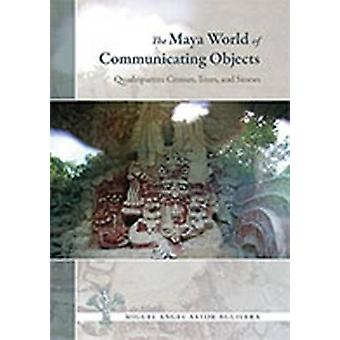 The Maya World of Communicating Objects by Miguel Angel Astor Aguilera