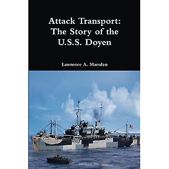 Attack Transport: The Story� of the U.S.S. Doyen