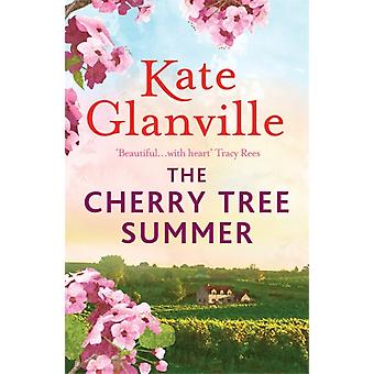 The Cherry Tree Summer by Kate Glanville
