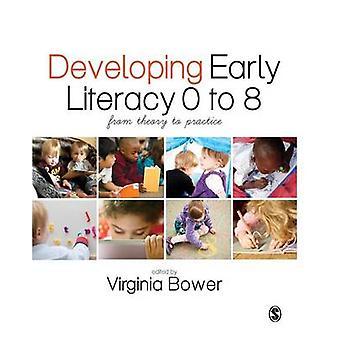 Utveckla tidig Läs-och skrivkunnighet 08 av Virginia Bower