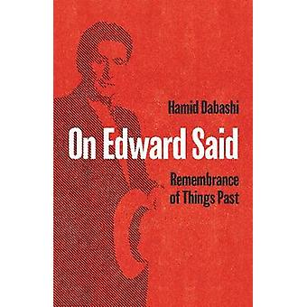On Edward Said Remembrance of Things Past