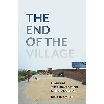 Het einde van het dorp planning de verstedelijking van het platteland china globalisering en gemeenschap