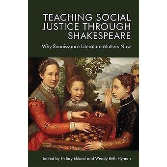 Enseñando la justicia social a través de Shakespeare