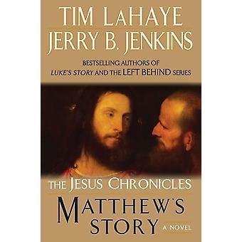 Matthews Story by Tim Lahaye & Jerry B Jenkins