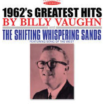 Billy Vaughn - 1962's Greatest Hits & the Shifting Whispering [CD] USA import
