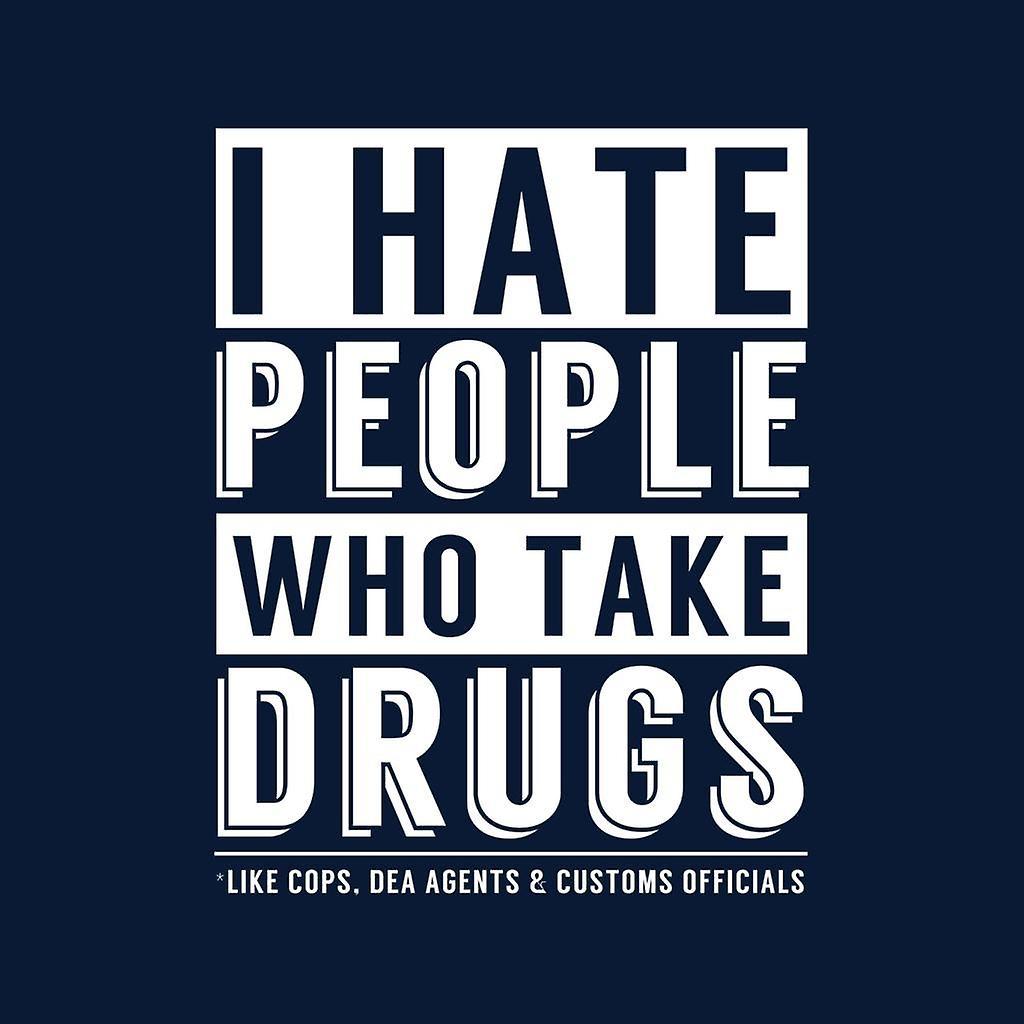 Odio a las personas que toman medicamentos como agentes de la DEA de policías y aduaneros oficiales lema Varsity chaqueta de
