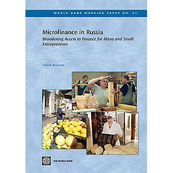 Microfinanzas en Rusia - ampliar el acceso a la financiación para el Micro y Sm