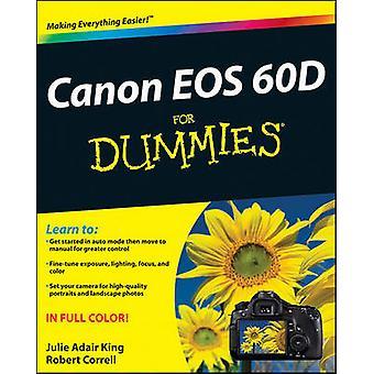 Canon EOS 60D For Dummies by Julie Adair King - Robert Correll - 9781