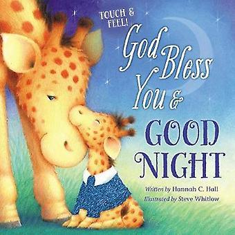 Dios los bendiga y buenas noches tocar y sentir por Dios bendigan a usted y bien