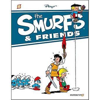 Les Schtroumpfs et les amis de Peyo - livre 9781629911991