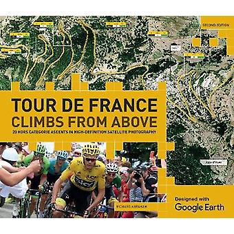 Tour de France - salite dall'alto da Richard Abraham - 9781787390461